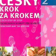 Česky krok za krokem 2 - Lída Holá, Pavla Bořilová